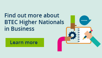 Find out more about BTEC HNs in Business